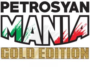 PetrosyanMania GOLD EDITION